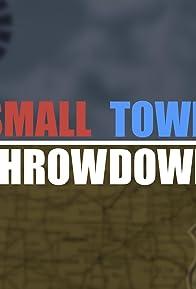 Primary photo for Small Town Throwdown