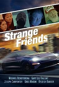 Greg Mason, Joseph Carpenter, Gary Lee Vincent, Michael Ochotorena, and Kyleigh Bakker in Strange Friends (2021)