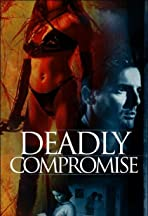 A Deadly Compromise