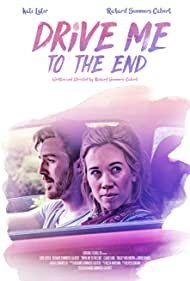 Kate Lister and Richard Summers-Calvert in Drive Me to the End (2020)