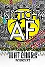 Sketchy AF
