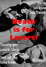 Death is for Losers!