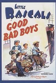 Good Bad Boys Poster