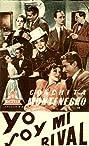 Yó soy mi rival (1940) Poster
