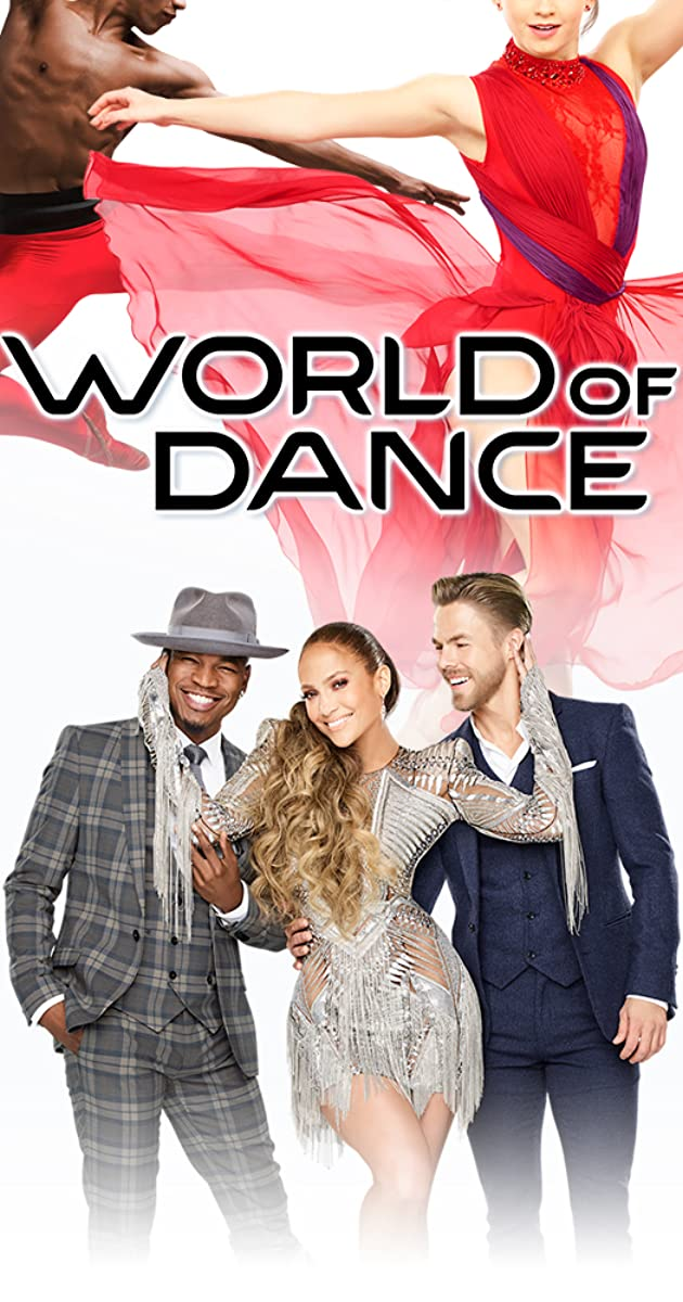 World of Dance (TV Series 2017– ) - World of Dance (TV Series 2017