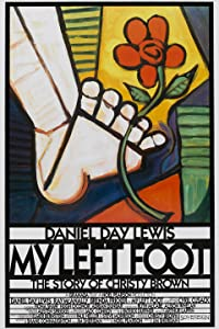 My Left Foot: The Story of Christy Brown Jim Sheridan