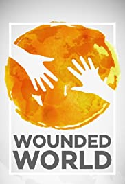 Wounded World Poster
