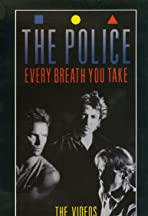 The Police: Every Breath You Take - The Videos