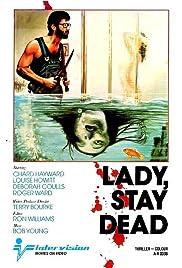 Lady Stay Dead (1981) film en francais gratuit