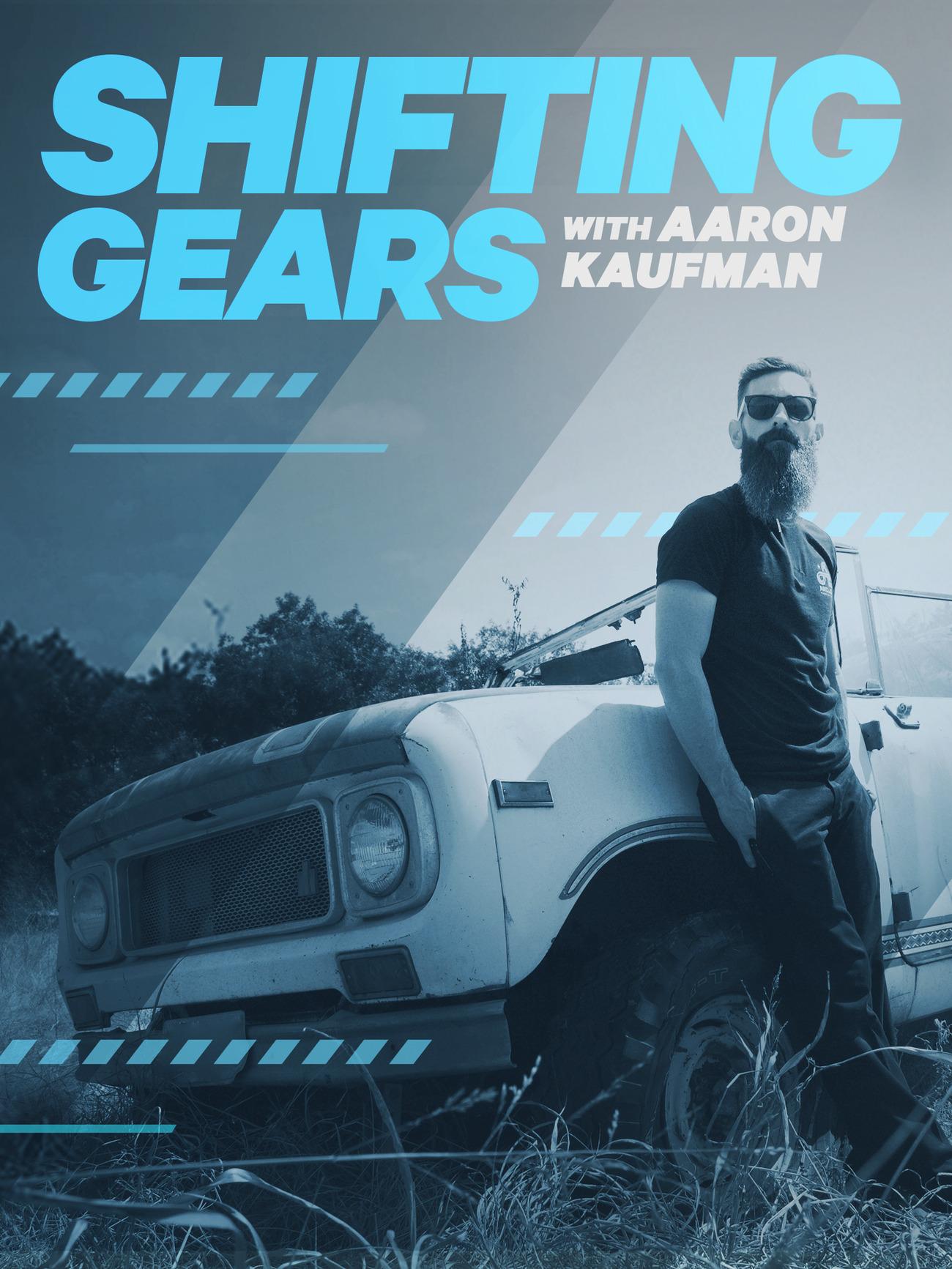 shifting gears with aaron kaufman tv series 2018 imdb rh imdb com shifting gears stream shifting gears with aaron kaufman dmax