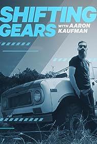 Aaron Kaufmann in Shifting Gears with Aaron Kaufman (2018)