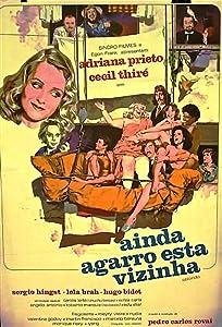 Watch full online movie Ainda Agarro Esta Vizinha... Brazil [2160p]