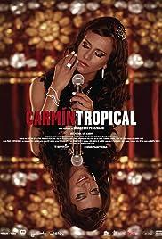 Carmin Tropical Poster