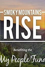Smoky Mountains Rise: A Benefit for the My People Fund Poster