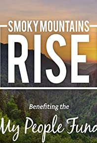 Primary photo for Smoky Mountains Rise: A Benefit for the My People Fund