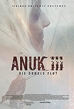 Anuk III - Die Dunkle Flut