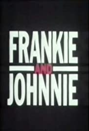 Frankie and Johnnie Poster