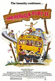 Meatballs Part II (1984) Poster - Movie Forum, Cast, Reviews
