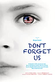 Don't Forget Us (2017)