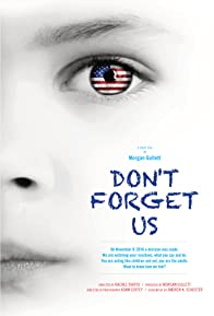 Primary photo for Don't Forget Us