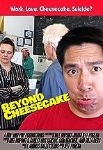 Beyond Cheesecake