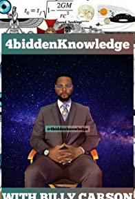 Primary photo for 4biddenknowledge With Billy Carson