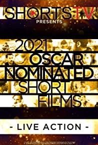 Primary photo for 2021 Oscar Nominated Short Films: Live Action