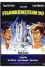 Frankenstein 90 (1984) Poster