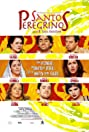 Santos peregrinos (2004) Poster
