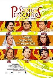 Santos peregrinos(2004) Poster - Movie Forum, Cast, Reviews