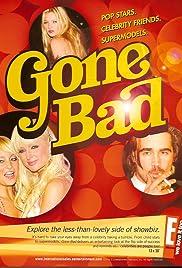 Gone Bad Poster
