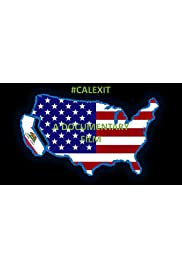 #Calexit a Documentary Film