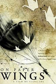 On Paper Wings (2008)