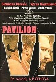 Paviljon broj VI Poster