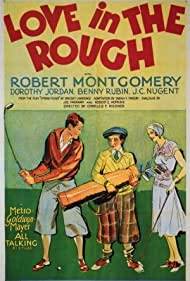 Dorothy Jordan, Robert Montgomery, and Benny Rubin in Love in the Rough (1930)
