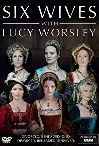 Primary photo for Six Wives with Lucy Worsley