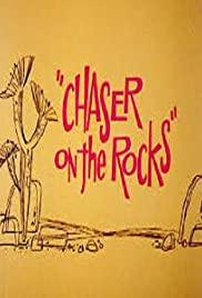 Chaser on the Rocks Poster