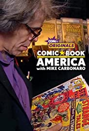 Comic Book America with Mike Carbonaro Poster
