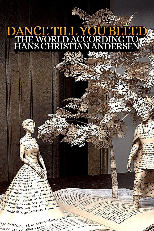 دانلود زیرنویس فارسی فیلم Dance Til You Bleed: The World According to Hans Christian Andersen