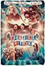 Thrill Ride (2016) Poster