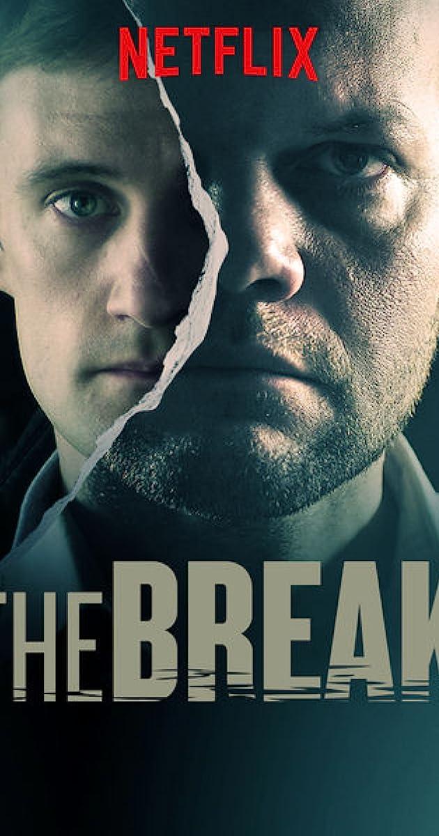 the break netflix - 630×1200