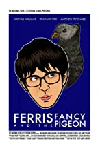 Primary image for Ferris & the Fancy Pigeon