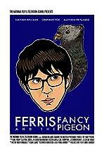Ferris & the Fancy Pigeon