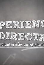 Experiencia Directa. Voluntariado Universitario