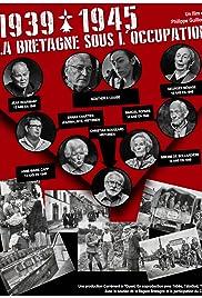 1939-1945, La Bretagne sous l'occupation Poster