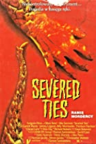 Severed Ties (1992) Poster