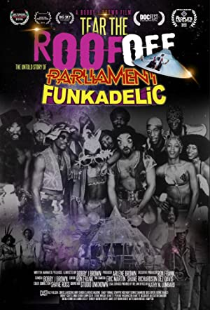 Tear the Roof Off-The Untold Story of Parliament Funkadelic (2016)