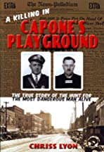 A Killing in Capone's Playground