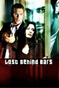 Primary photo for Lost Behind Bars