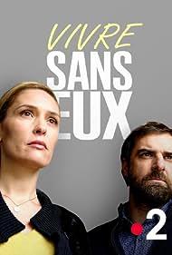 Lilou Fogli and Grégory Montel in Vivre sans eux (2018)